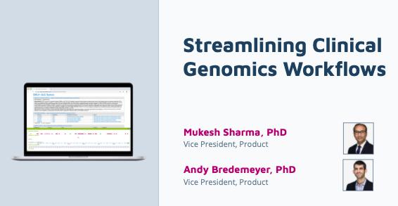 Streamlining Clinical Genomics Workflows