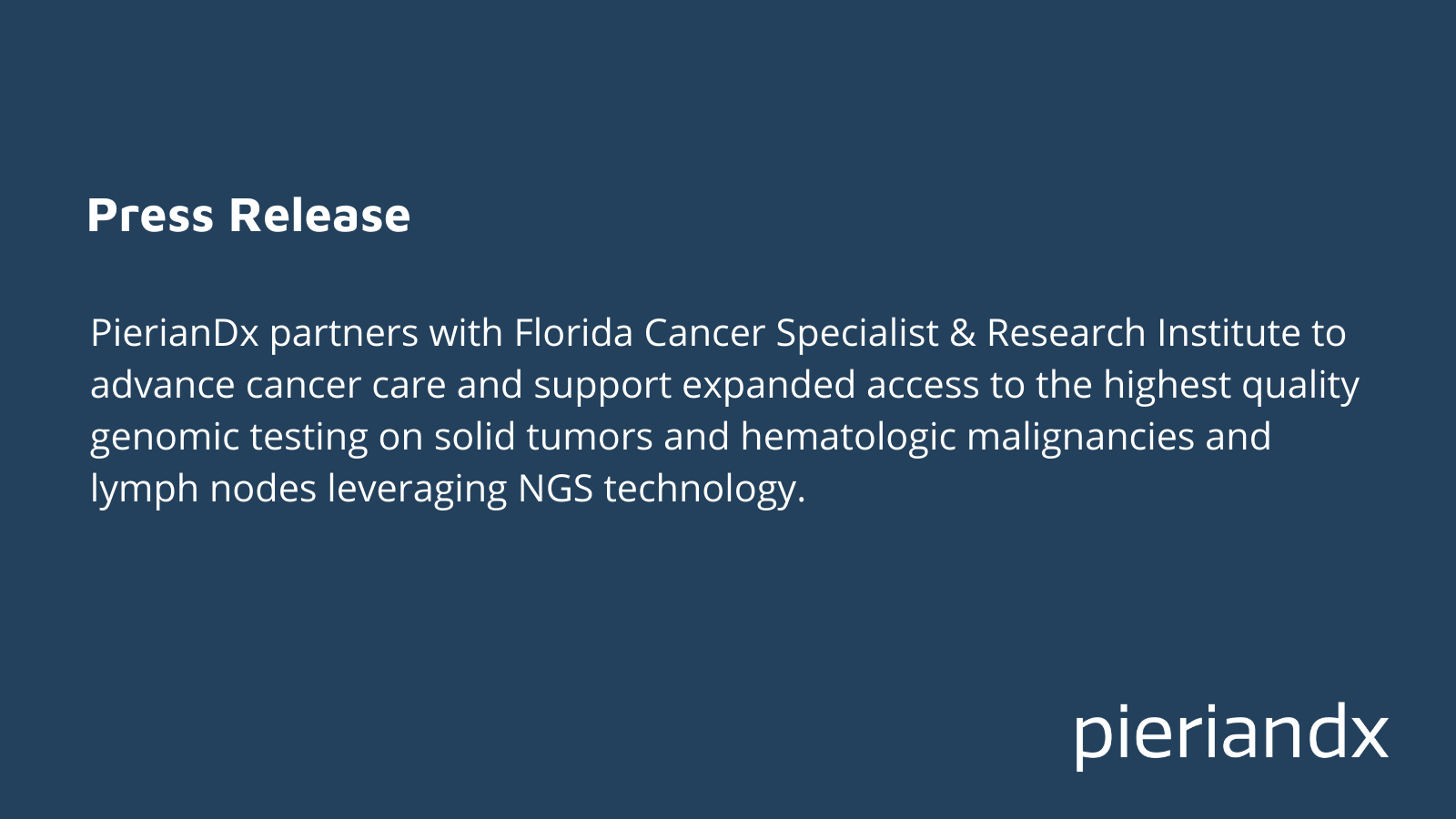 PierianDx Partners with Florida Cancer Specialists & Research Institute to Advance Cancer Care