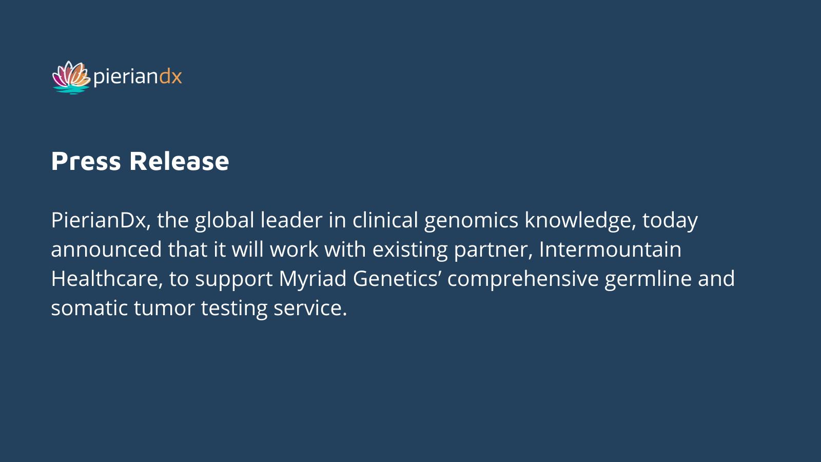 PierianDx and Intermountain Healthcare Combine Expertise to Advance Myriad Genetics' Tumor Test Offering