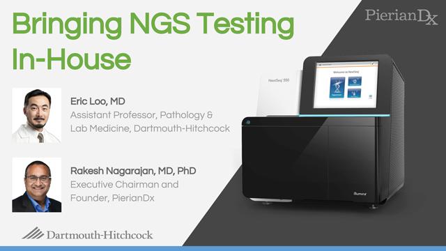 Bringing NGS Testing In-House