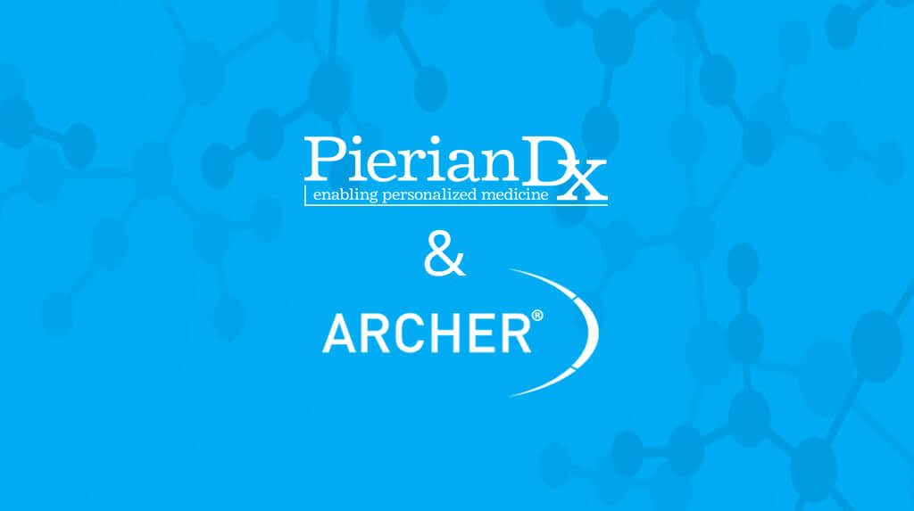PierianDx and ArcherDX Announce Partnership Benefiting NGS Clinical Labs